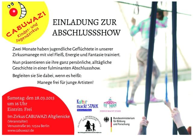 Arbeitsgruppe Fl;ucht+Menschenrechte kooperierte mit Zirkus Cabuwazu. Zirkusauftritt am 28.3.2015, 16:00 Uhr im Zirkuszelt